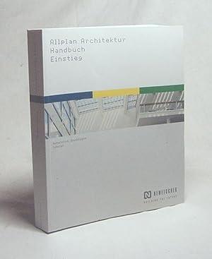Allplan 2004 Architektur : Handbuch ; Einstieg