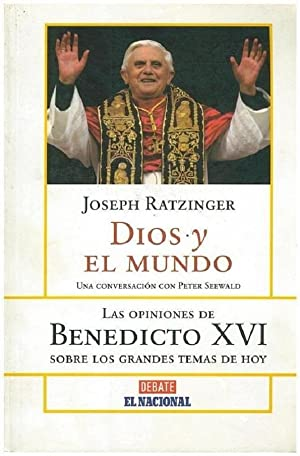 Imagen del vendedor de Dios Y El Mundo. Conversación Con Peter Seewald (Spanish Edition) a la venta por Von Kickblanc