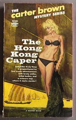 The Hong Kong Caper (SIGNET Books #S2180;: Brown, Carter (Alan