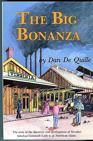 The Big Bonanza: An Authentic Account of: De Quille, Dan