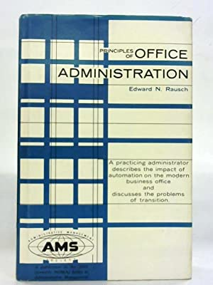 Principles of Office Administration: E N Rausch