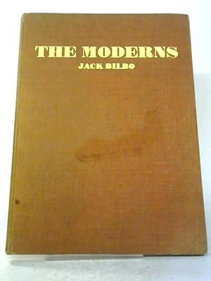 The Moderns: Past- Present- Future: Jack Bilbo
