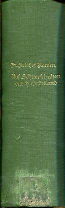 Auf Schneeschuhen durch Grönland - 2 Bände: Nansen, Fridtjof: