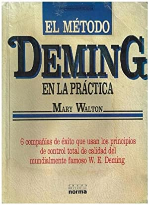 El Método Deming En La Practica 6: Mary Walton