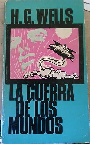 LA GUERRA DE LOS MUNDOS.: WELLS, H.G.