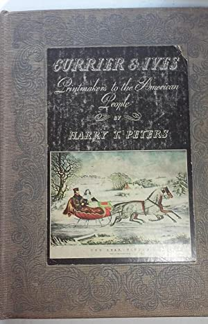 CURRIER & IVES Printmakers to the American: HARRY T.PETERS