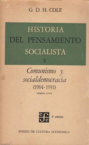 HISTORIA DEL PENSAMIENTO SOCIALISTA V. COMUNISMO Y: COLE, G. D.