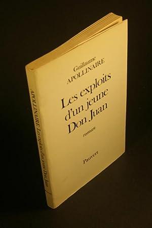 Image du vendeur pour Les exploits d'un jeune Don Juan: Roman. Préface de Michel Décaudin mis en vente par Steven Wolfe Books