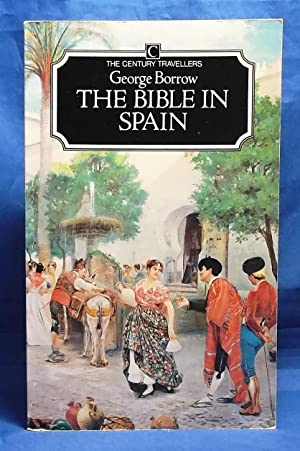 The Bible in Spain (Century Travellers)