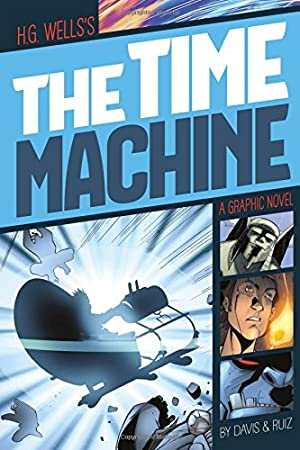 The Time Machine (Graphic Revolve: Common Core: Wells, H.G.