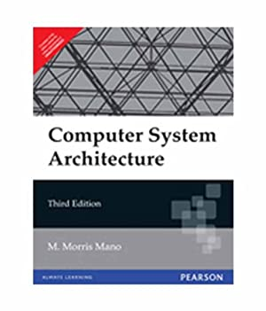Computer System Architecture (EDN - 3): M. Morris Mano