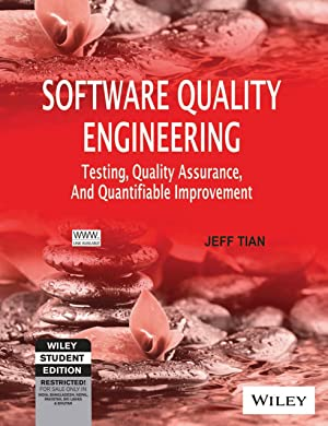 Software Quality Engineering: Testing, Quality Assurance And: Jeff Tian