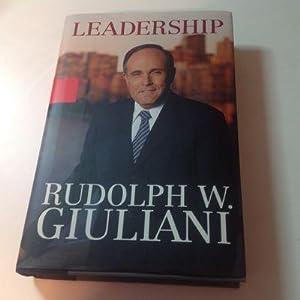 Leadership - Signed: Rudolph W. Giuliani