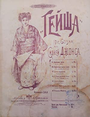 [SHEET MUSIC] Geisha [= Die Geisha]. Muz. Sidney Djonsa (Sidney Jones). (Selection).
