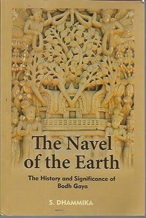 Navel of the earth: The history and: Shravasti Dhammika