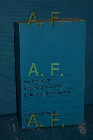 Ideale und Wirklichkeit in der russischen Literatur.: Kropotkin, Petr: