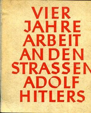 Vier Jahre Arbeit an den Straßem Adolf: Generalinspektor für das