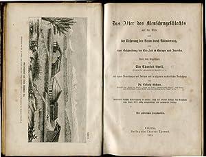 Das Alter des Menschengeschlechts auf der Erde.: Lyell, Charles und