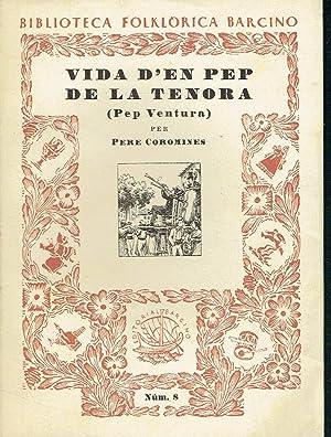 Vida d'en Pep de la Tenora. Biblioteca: Pere Coromines.