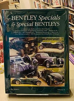 Bentley Specials and Special Bentleys: Roberts, Ray