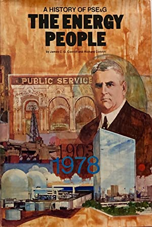 The Energy People : A History of: James C. G.