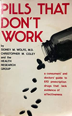 Pills That Don't Work: Sidney Wolfe/Christopher Coley