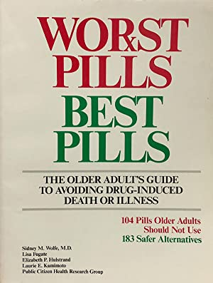 Worst Pills Best Pills: The Older Adult's: Sidney M. Wolfe,