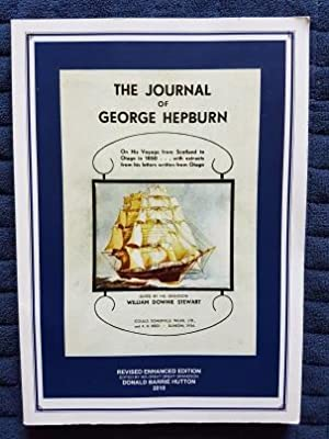 The Journal of George Hepburn: Revised Enhanced Edition