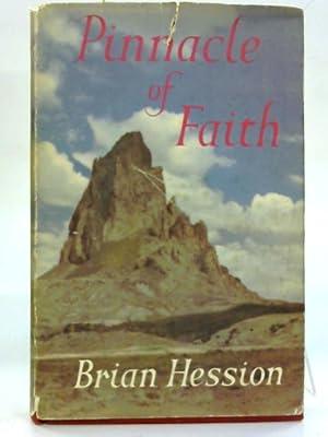 Pinnacle of Faith.: Brian Hession