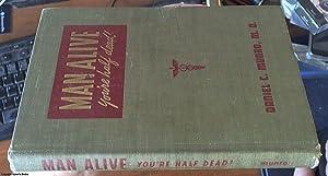 Man alive, you're half dead!   a: Munro, Daniel Colin
