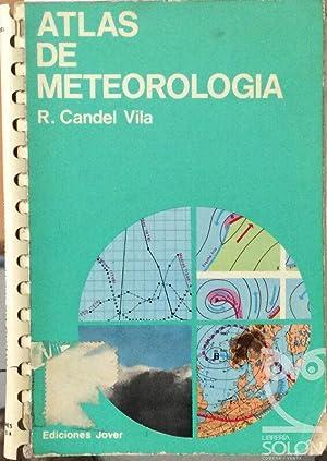 Atlas de Meteorología: Rafael Candel Vila
