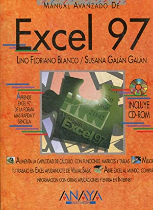 MANUAL AVANZADO DE EXCEL 97 + CD-ROM.: FLORIANO BLANCO/GALAN GALAN,