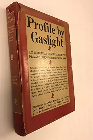 Profile by gaslight: an irregular reader about the private life of Sherlock Holmes: Smith, Edgar W....