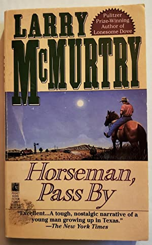 Horseman Pass By: Larry McMurtry