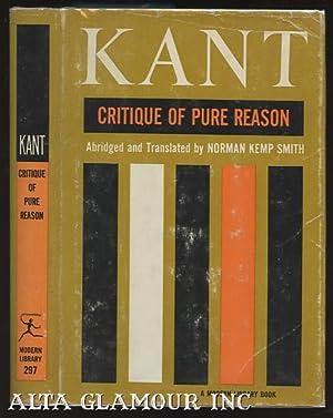 CRITIQUE OF PURE REASON: Abridged Edition: Kant, Immanuel