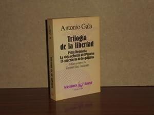 TRILOGÍA DE LA LIBERTAD - Petra Regalada: Gala, Antonio