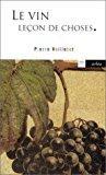 Vin,leçon de choses (le): Veilletet Pierre