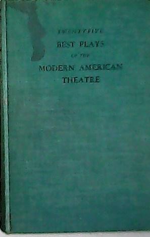 Twenty Best Plays of the Modern American: GASSNER, John.-