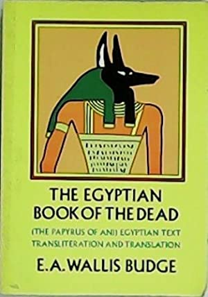 The Egyptian book of the dead. The: BUDGE, E. A.