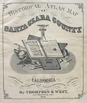 Historical Atlas Map of Santa Clara County: CALIFORNIA)