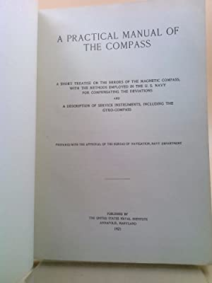 A Practical Manual of the Compass: United States Naval