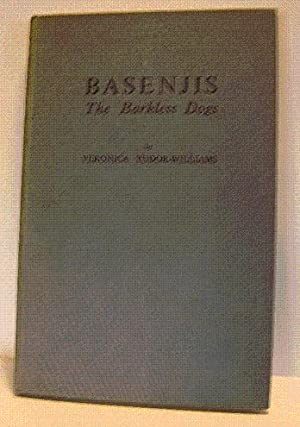 BASENJIS, THE BARKLESS DOGS: Tudor-Williams, Veronica