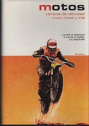 MOTOS. CARRERAS DE VELOCIDAD, MOTO CROSS Y: J. SMITH, M.