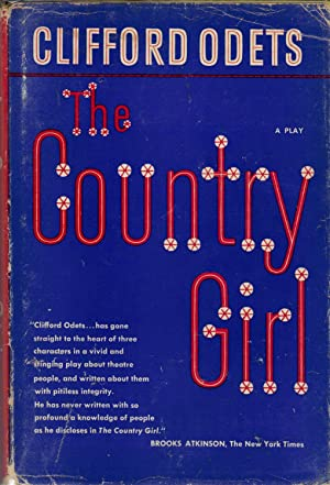 The Country Girl: Odets, Clifford