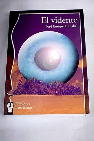 El vidente: Canabal Barreiro, José