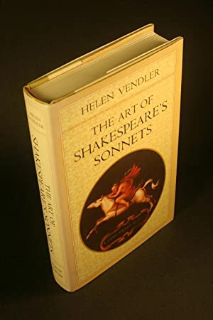 The art of Shakespeare's sonnets.: Vendler, Helen, 1933-