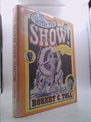 On with the Show! : The First: Toll, Robert C.