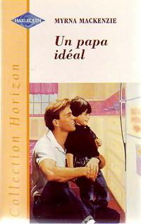 Un papa idéal - Myrna McKenzie: Myrna McKenzie