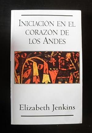 Iniciación. En el corazón de los Andes: Jenkins, Elizabeth