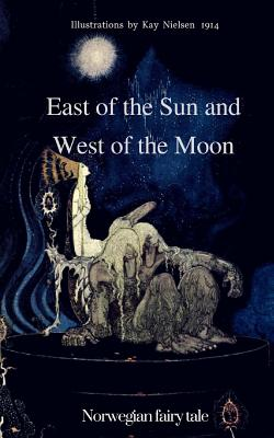 East of the Sun and West of: Grand, Elena N.